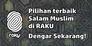 Salam Muslim RAKU