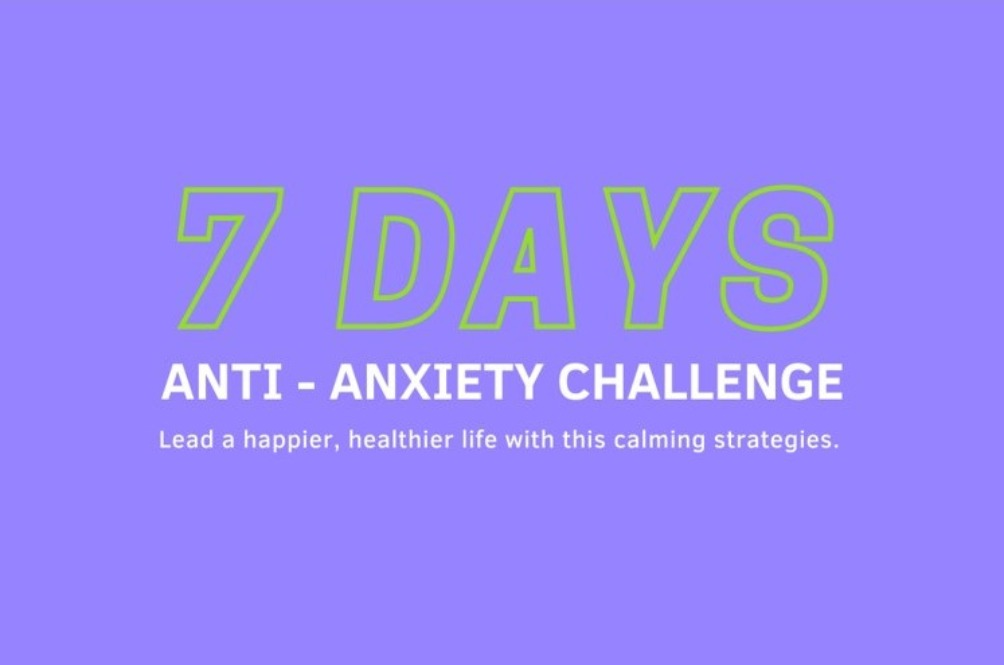 7 Days Anti-Anxiety Challenge