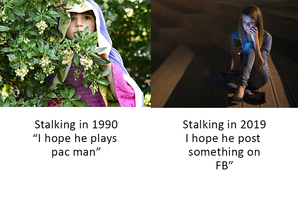 FYI. Stalking is illegal digitally and physically.