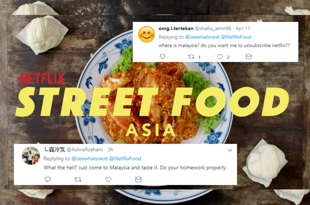 People Are Angry That Netflix Left Out Malaysia (As Usual) In Their 'Street Food Asia' Series