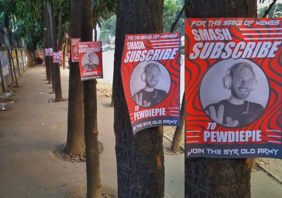 Fans in Bangladesh placed posters of PewDiePie around their local neighbourhood
