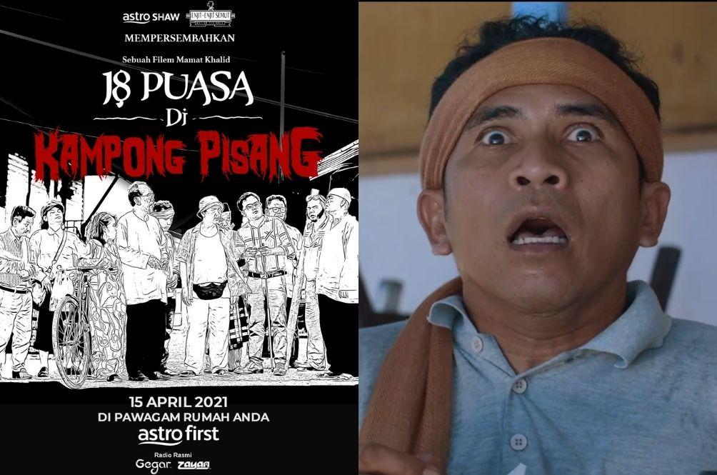 '18 Puasa Di Kampong Pisang' Rakes In RM3 Million, Making It The Top Film Of 2021