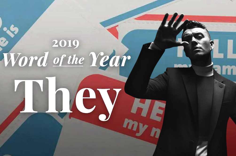 Merriam-Webster Has Just Named 'They' Its Word Of The Year, All Thanks To Sam Smith