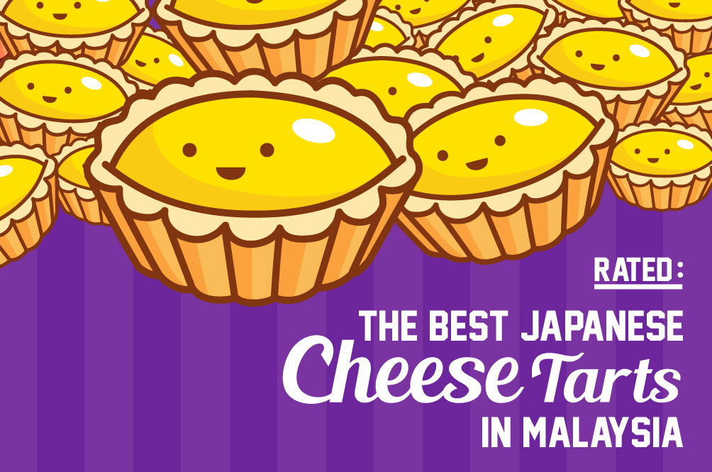 Rated: The Best Japanese Cheese Tarts in KL