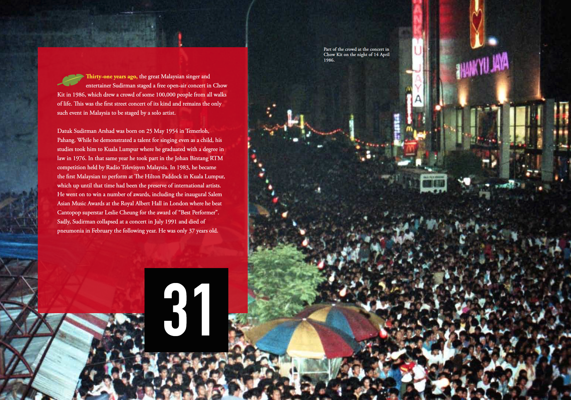 #31: The biggest Malaysian street concert of all time.