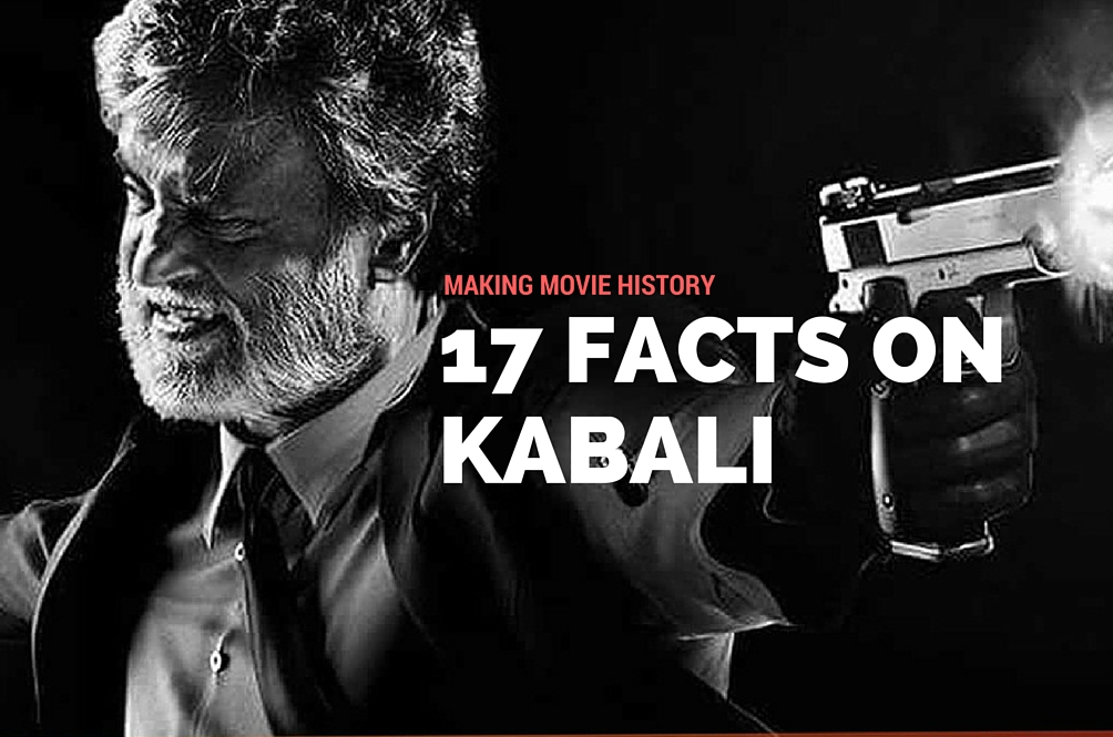 17 Things You Need To Know About Kabali