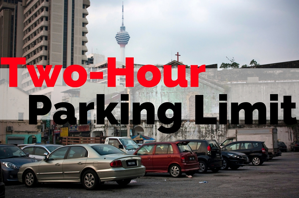 Starting 16 July There Will be a Two-Hour Parking Limit in KL