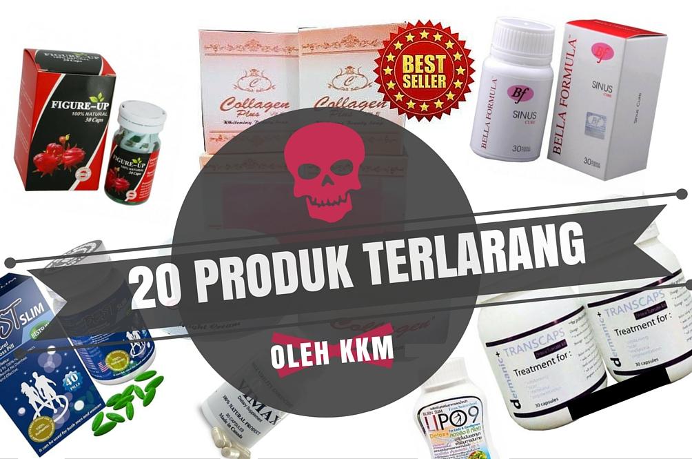 20 Produk Kecantikan dan Kesihatan yang Dilarang oleh KKM