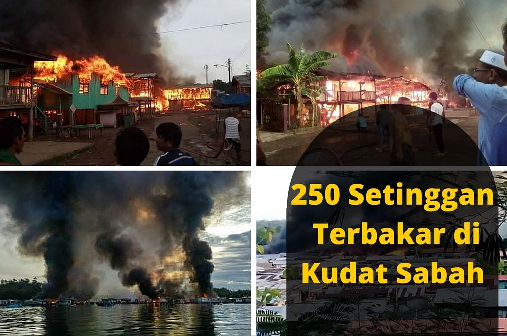 250 Rumah Setinggan di Kudat Hangus Terbakar
