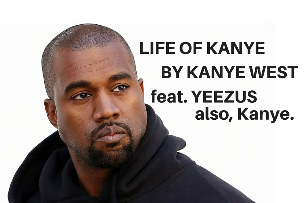 5 Kanye-isms for every day Kanye-ing