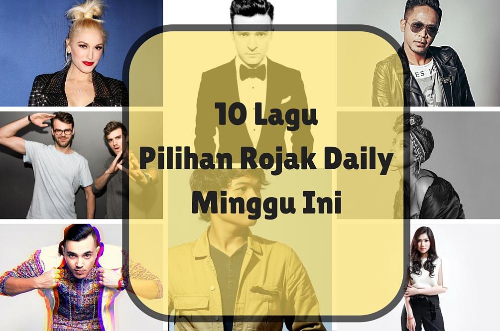 10 Playlist Pilihan Rojak Daily Minggu Ini