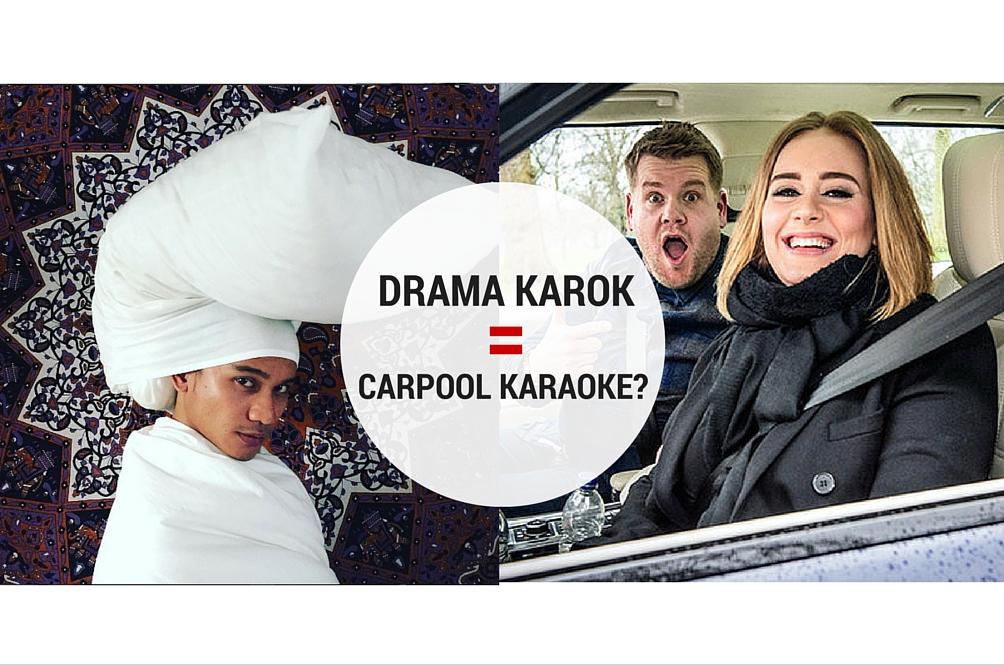 Drama Karok: Carpool Karaoke Versi Malaysia
