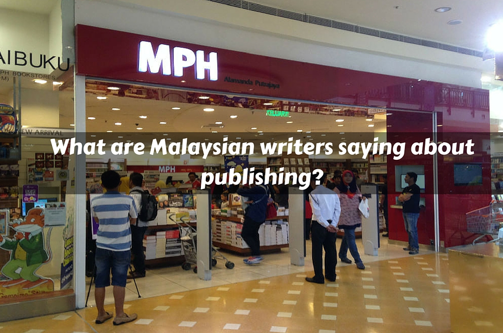 These Malaysian Writers Tell Us Their Publishing Experience