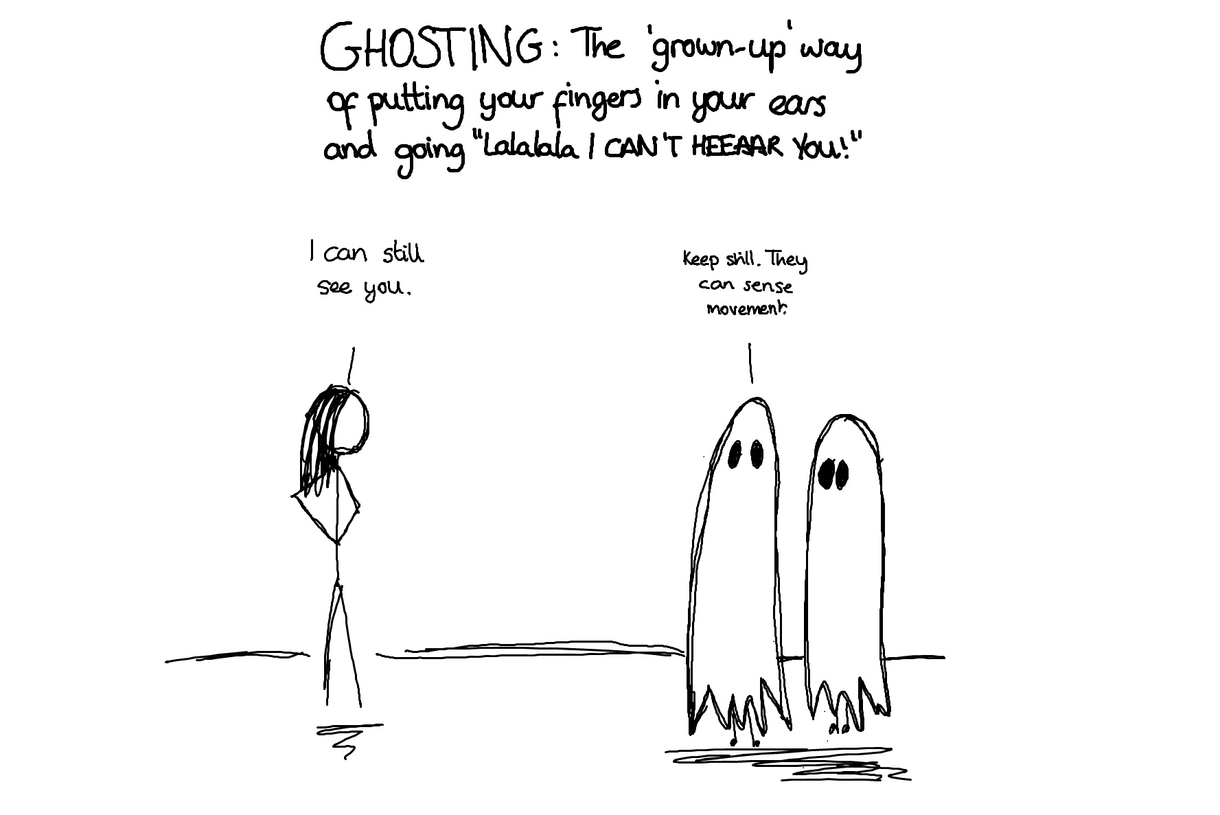 Getting ghosted is not fun.