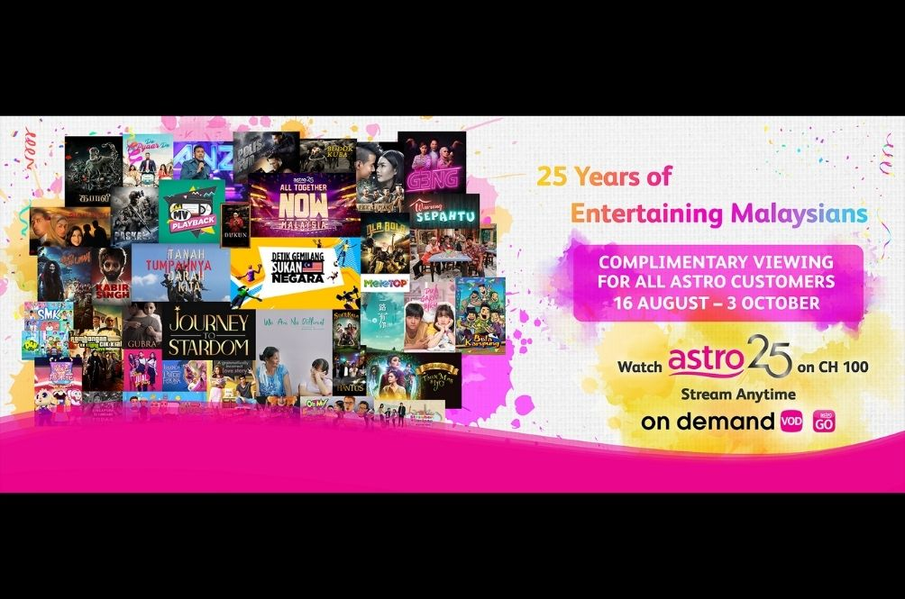 Astro Celebrates Merdeka And 25th Anniversary With Great Shows And Freebies!