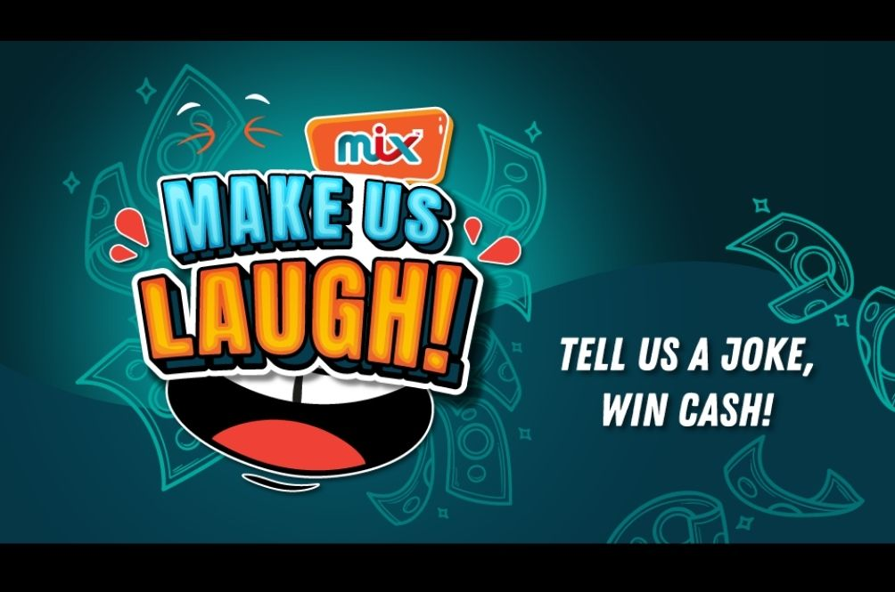 Win Cash Prizes With 'MIX Make Us Laugh' Contest On-air Till 24 September