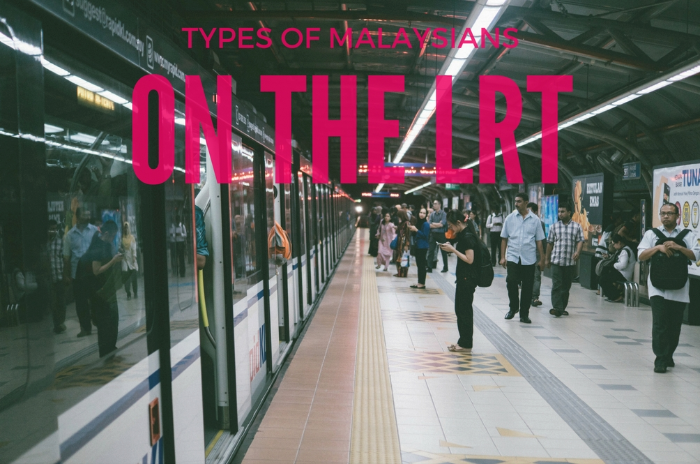 7 Malaysian Characters You'll See on Every LRT